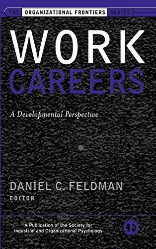 Work Careers: A Developmental Perspective