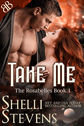 Take Me (The Rosabelles Book 1)