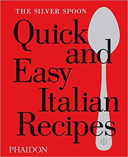 Book The Silver Spoon Quick and Easy Italian Recipes