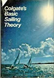 Colgate's Basic Sailing Theory, Stephen Colgate, 0442216262