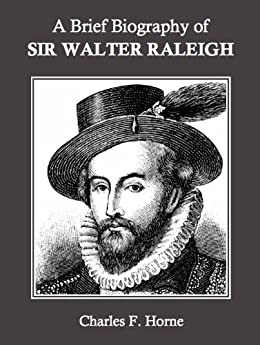 a life and career of sir walter raleigh It would seem that hollywood has chosen to give new life to this more than four   he not only had to fight irish catholic guerillas, but professional spanish soldiers   sir walter raleigh was not only a soldier, but also a scholar and scientist.