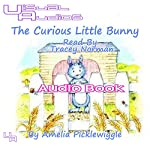 The Curious Little Bunny | Amelia Picklewiggle