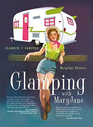 Glamping with MaryJane: Glamour + Camping made our list of Camping Gifts For Mom Fun And Unique Mother's Day Gift Idea Guide For Camping Moms