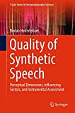 img - for Quality of Synthetic Speech: Perceptual Dimensions, Influencing Factors, and Instrumental Assessment (T-Labs Series in Telecommunication Services) book / textbook / text book