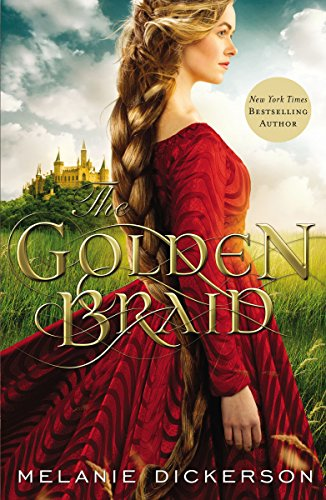 The Golden Braid by [Dickerson, Melanie]