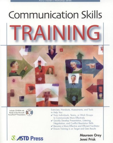 Communication Skills Training (ASTD Workshop Series)