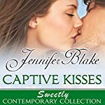 Captive Kisses | Jennifer Blake