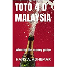 TOTO 4 D MALAYSIA: Winning the money game