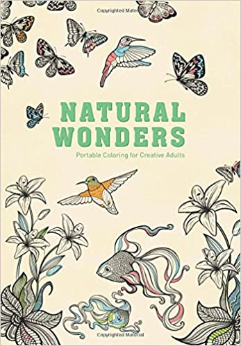 Amazon.com: Natural Wonders: Portable Coloring for Creative Adults ...