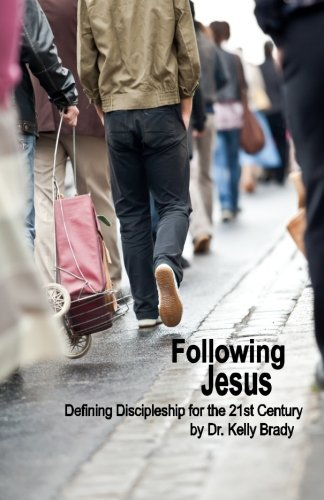 Download Following Jesus: Defining Discipleship for the 21st Century pdf