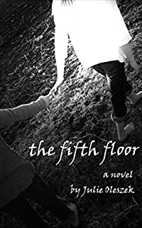 The Fifth Floor by Julie Oleszek ebook deal