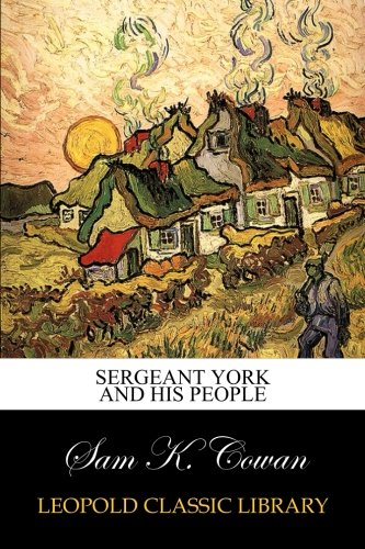 Read Online Sergeant York And His People PDF