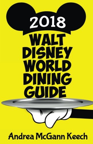 Walt Disney World Dining Guide 2018