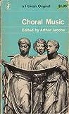 Choral Music, , 0140205330
