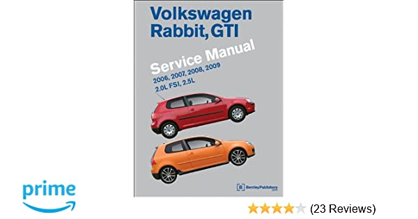 Volkswagen rabbit gti a5 service manual 2006 2007 2008 2009 volkswagen rabbit gti a5 service manual 2006 2007 2008 2009 bentley publishers 9780837616643 amazon books fandeluxe