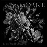 MORNE - To The Night Unknown (DIGIPAK CD)