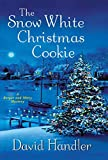 The Snow White Christmas Cookie: A Berger and Mitry Mystery (Berger and Mitry Mysteries) by  David Handler in stock, buy online here