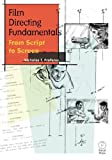 Film Directing Fundamentals: From Script to Screen