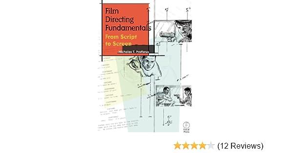 Amazon Com Film Directing Fundamentals From Script To Screen