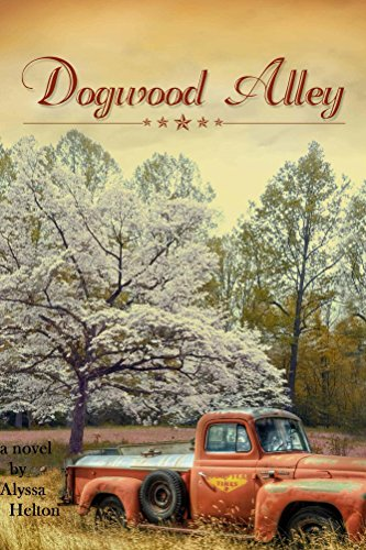 Dogwood Alley by [Helton, Alyssa]