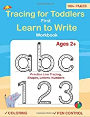 Tracing For Toddlers: First Learn to Write workbook. Practice line tracing, pen control to trace and write ABC Letters, Numb