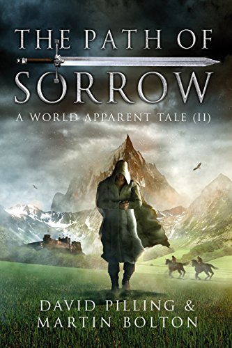 The Path of Sorrow (The World Apparent Tales Book 2) by [Pilling, David, Bolton, Martin]