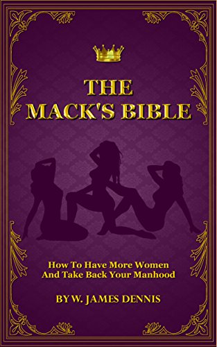 Amazon the macks bible how to have more women and take back the macks bible how to have more women and take back your manhood by fandeluxe Image collections