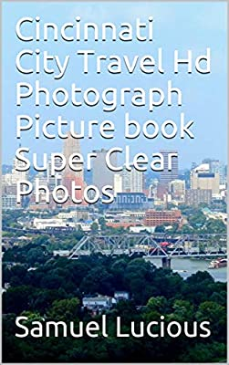 Cincinnati City Travel Hd Photograph Picture book Super Clear Photos