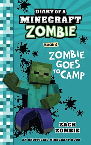 Diary of a Minecraft Zombie Book 6: Creepaway Camp (Computer Games For Couples To Play Together)