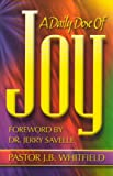 A Daily Dose of Joy, J. B. Whitfield, 1930154143