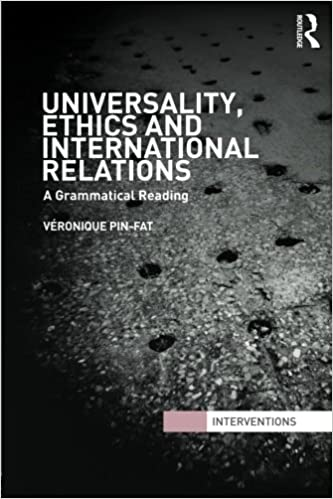 Universality, Ethics and International Relations (Interventions