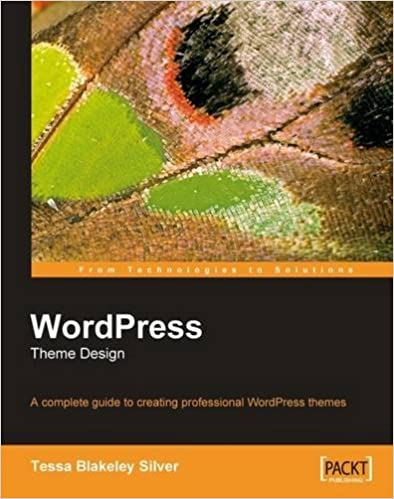 Book WordPress Theme Design: A complete guide to creating professional WordPress themes