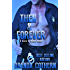 Then & Forever (A Guns & Hoses Novel)