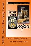 Our Family Favorite Recipes - Orange, Rose Montgomery, 149099047X