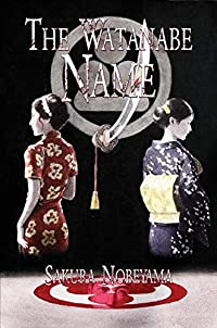 The Watanabe Name by Sakura Nobeyama ebook deal
