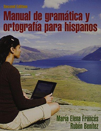 Manual de gramática y ortografía para & MySpanishKit -- Standalone Access Card (one semester access) Package (2nd Ed