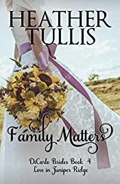 Family Matters : DiCarlo Brides book 4