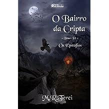 O Bairro da Cripta: Tomo II - Os Epitáfios