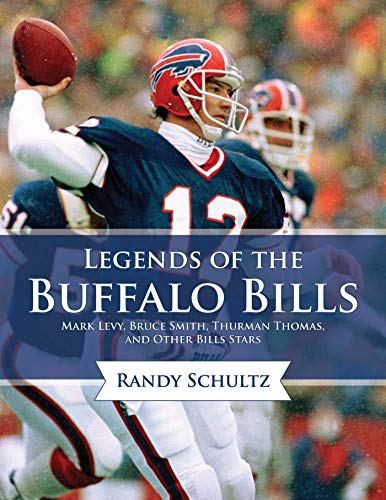 Legends of the Buffalo Bills: Marv Levy, Bruce Smith, Thurman Thomas, and Other Bills ()