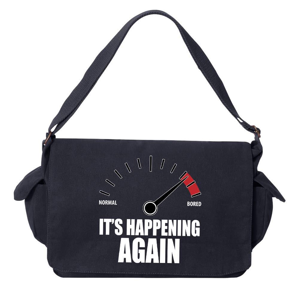 Its Happening Again Navy Brushed Canvas Messenger Bag Tenacitee Bored