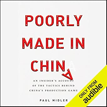 Amazon com: Poorly Made in China: An Insider's Account of the