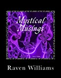 Mystical Musings, Raven Williams, 1490967893