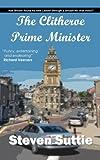 The Clitheroe Prime Minister, Steven Suttie, 1490901051