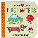 Babies Love First Words: Lift-a-Flap Board Book