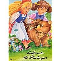 Mini Resimli Çocuk Klasikleri Gülpembe ile Karbeyaz