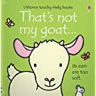 That's Not My Goat...(Usborne Touchy-Feely Books)
