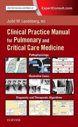 Clinical Practice Manual For Pulmonary And Critical Care Medicine  1E