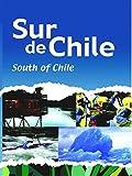 Sur de Chile - South of Chile