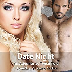 Date Night - An Adventure, Twice Told