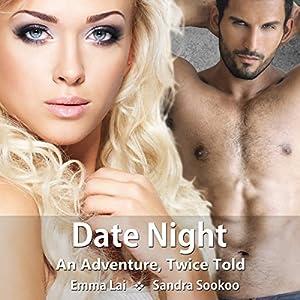 Date Night - An Adventure, Twice Told Audiobook